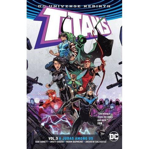 Titans Volume 4 Titans Apart by Dan Abnett