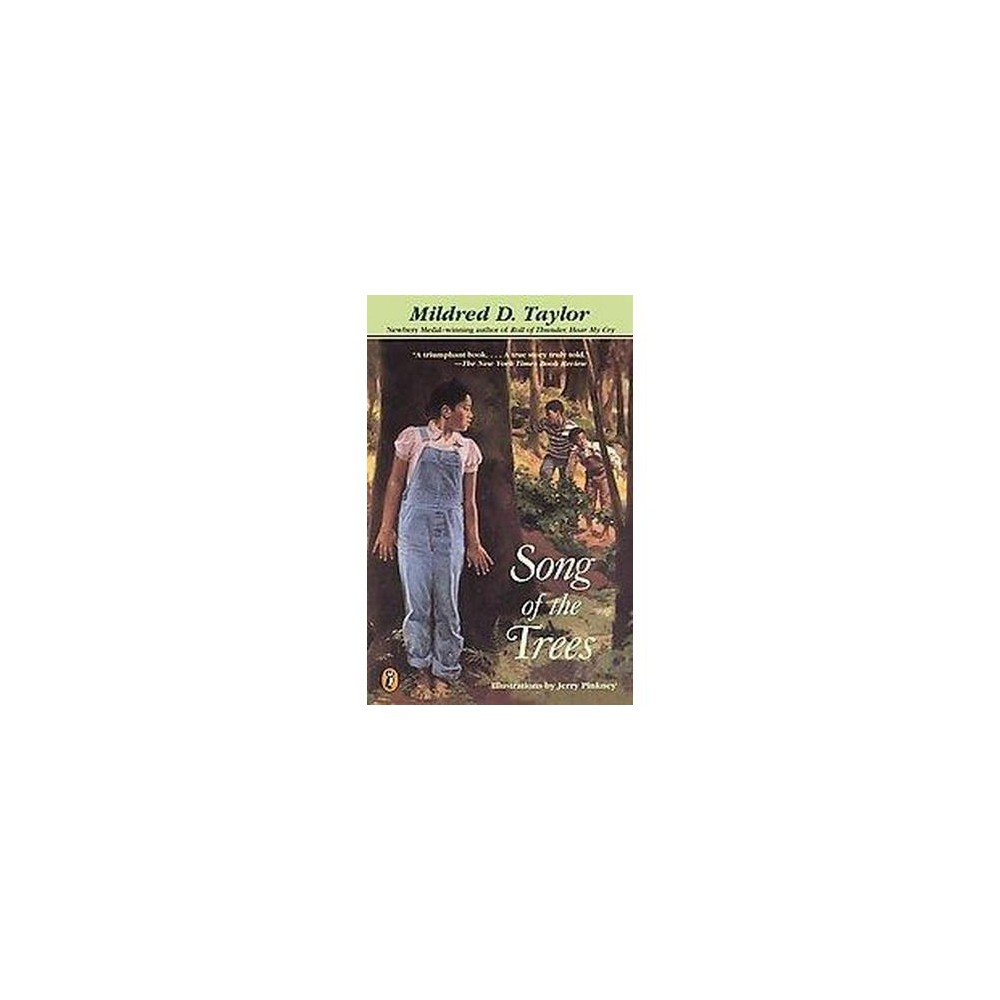 Song of the Trees (Reissue) (Paperback) (Mildred D. Taylor)