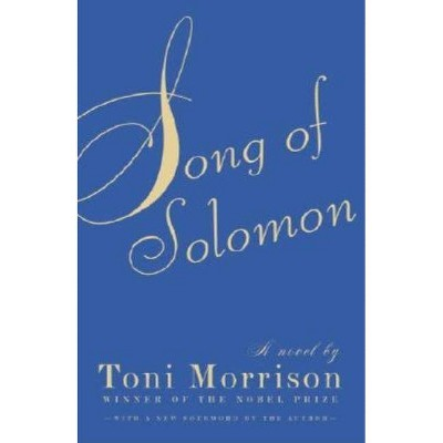 Song of Solomon - (Vintage International) by Toni Morrison (Paperback)