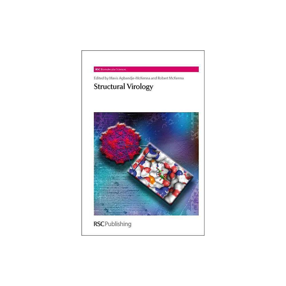 Structural Virology - (Rsc Biomolecular Sciences (Numbered)) (Hardcover)