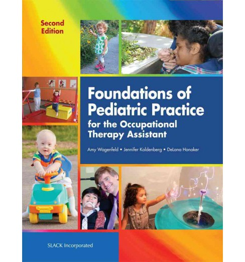 Foundations of Pediatric Practice for the Occupational Therapy Assistant (Paperback) - image 1 of 1