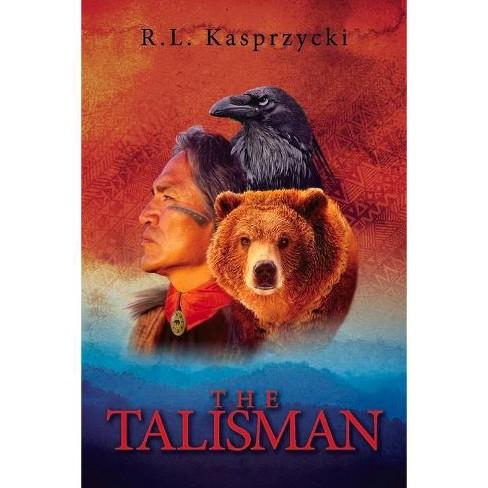 The Talisman - by  R L Kasprzycki (Paperback) - image 1 of 1
