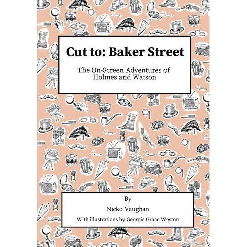 Cut To Baker Street - by  Nicko Vaughan (Paperback) - image 1 of 1