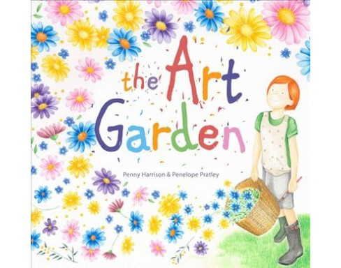 Art Garden -  by Penny Harrison (School And Library) - image 1 of 1
