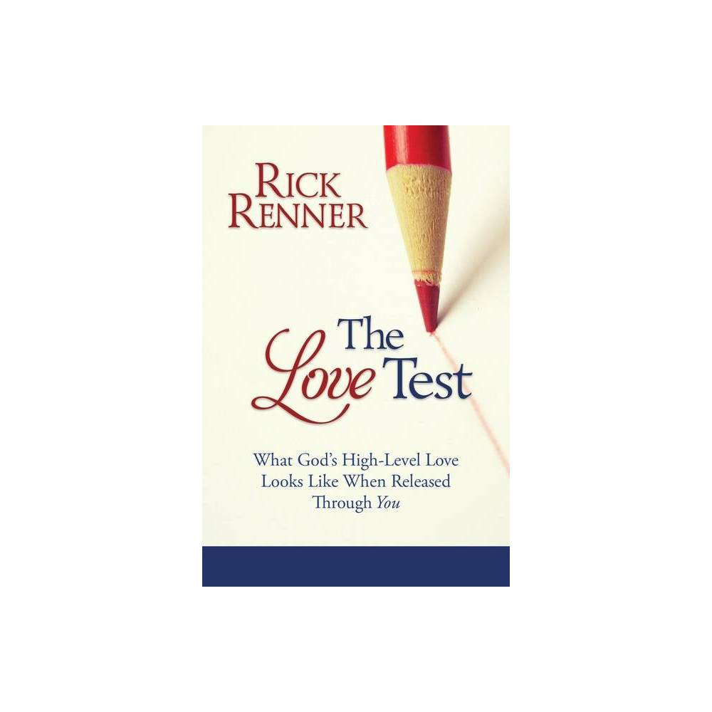 The Love Test By Rick Renner Paperback