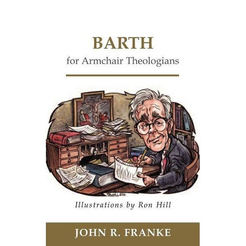 Barth for Armchair Theologians - by  John R Franke (Paperback) - image 1 of 1