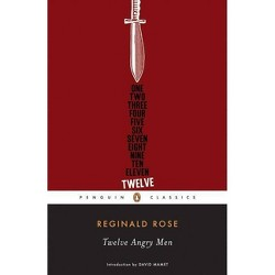 Twelve Angry Men - (Penguin Classics) by  Reginald Rose (Paperback)
