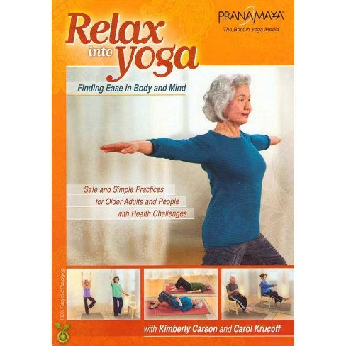 Pranamayua Relax Into Yoga Safe Simple Practices For Older Adults Dvd Target