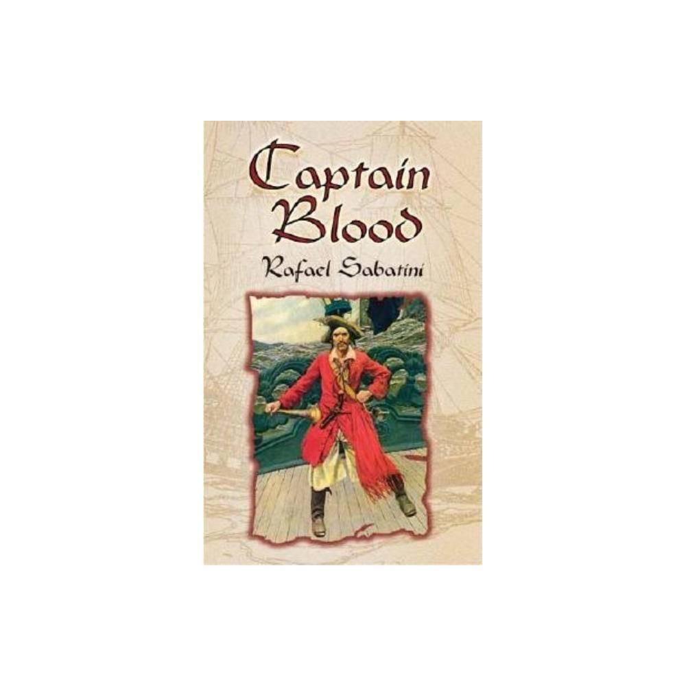 Captain Blood By Rafael Sabatini Paperback
