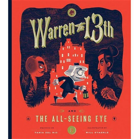 Warren the 13th and the All-Seeing Eye - by  Tania Del Rio (Hardcover) - image 1 of 1