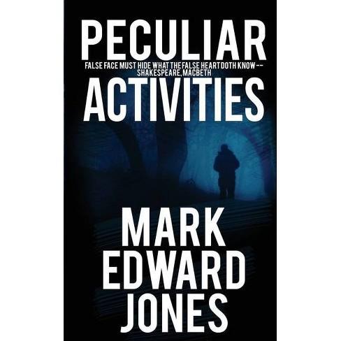 Peculiar Activities - by  Mark Edward Jones (Paperback) - image 1 of 1