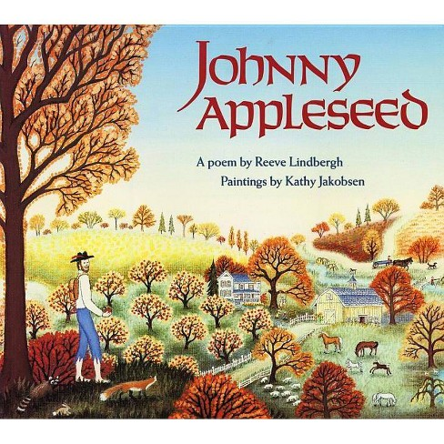Johnny Appleseed - by  Reeve Lindbergh (Paperback) - image 1 of 1