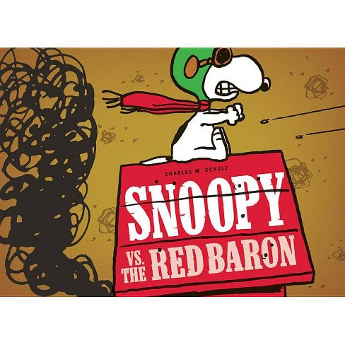 Snoopy vs. the Red Baron - (Peanuts Seasonal Collection) by  Charles M Schulz (Hardcover) - image 1 of 1