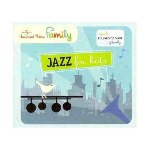 Various Artists - Jazz For Kids (CD) - image 1 of 1