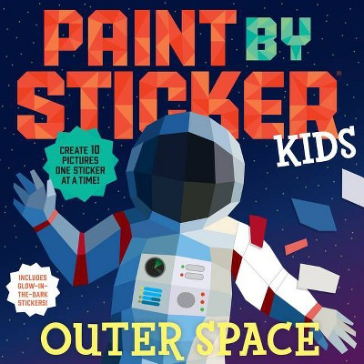Paint by Sticker Kids: Outer Space - (Paperback)