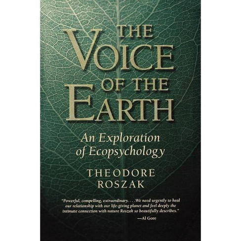 Voice of the Earth - 2 Edition by  Theodore Roszak (Paperback) - image 1 of 1