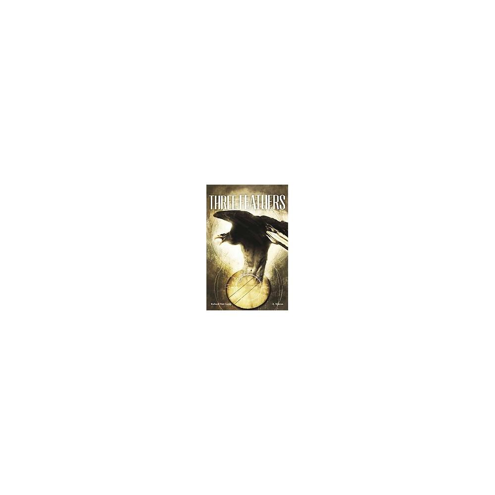 Three Feathers (Paperback) (Richard Van Camp)