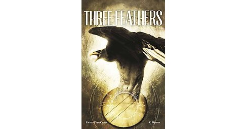 Three Feathers (Paperback) (Richard Van Camp) - image 1 of 1