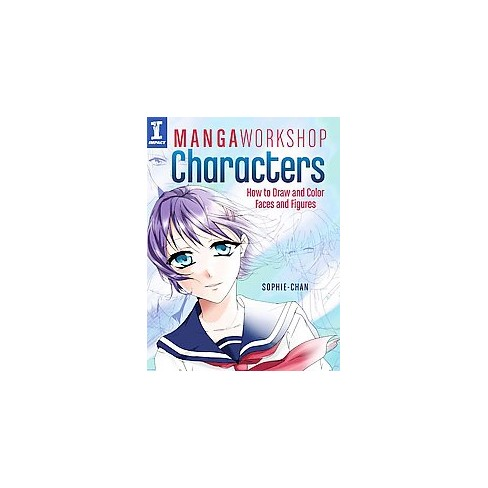 Manga Workshop Characters : How To Draw And Color Faces And Figures ...