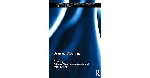 Untamed Urbanisms (Hardcover) - image 1 of 1