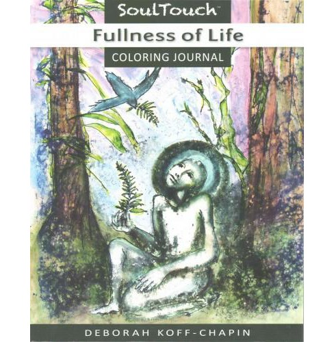 Fullness of Life : Soul Touch Coloring Journal (Paperback) - image 1 of 1