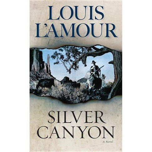 Silver Canyon - by  Louis L'Amour (Paperback) - image 1 of 1
