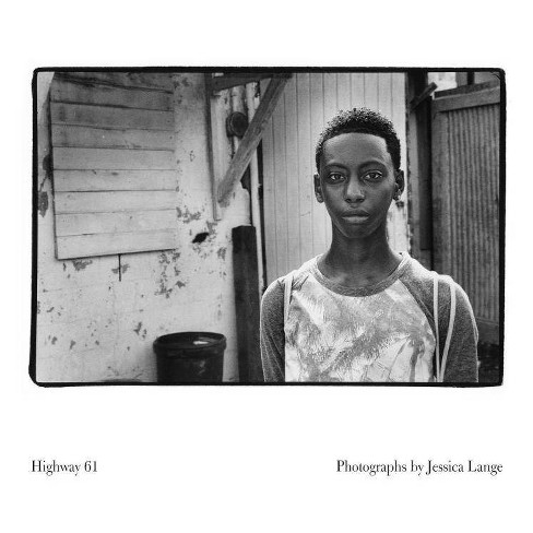 Highway 61 - by  Jessica Lange (Hardcover) - image 1 of 1