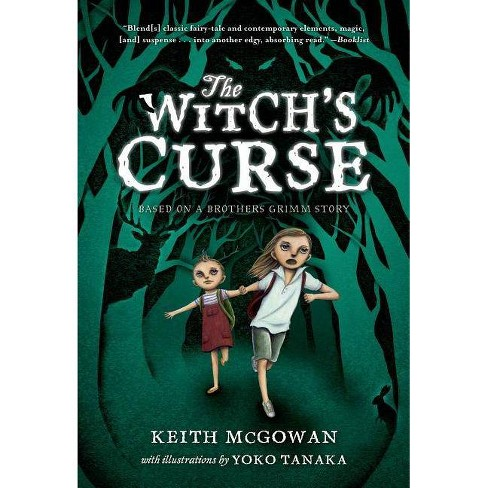 The Witch's Curse - by  Keith McGowan (Paperback) - image 1 of 1