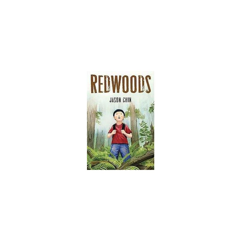 Redwoods By Jason Chin Hardcover