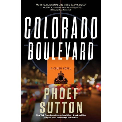 Colorado Boulevard - (Crush) by  Phoef Sutton (Hardcover) - image 1 of 1