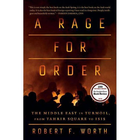 A Rage for Order - by  Robert F Worth (Paperback) - image 1 of 1