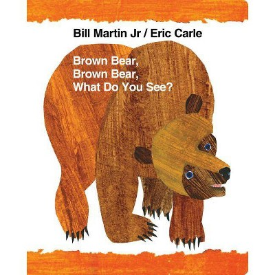 Brown Bear, Brown Bear, What Do You See? - (World of Eric Carle)by Bill Martin (Board Book)