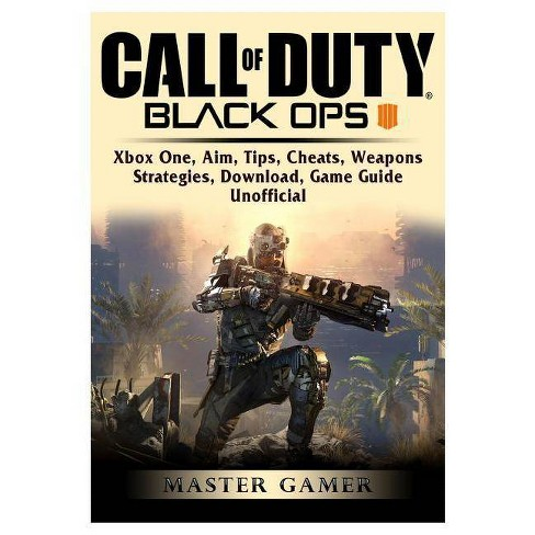 Call of Duty Black Ops 4, Xbox One, Aim, Tips, Cheats, Weapons, Strategies,  Download, Game Guide