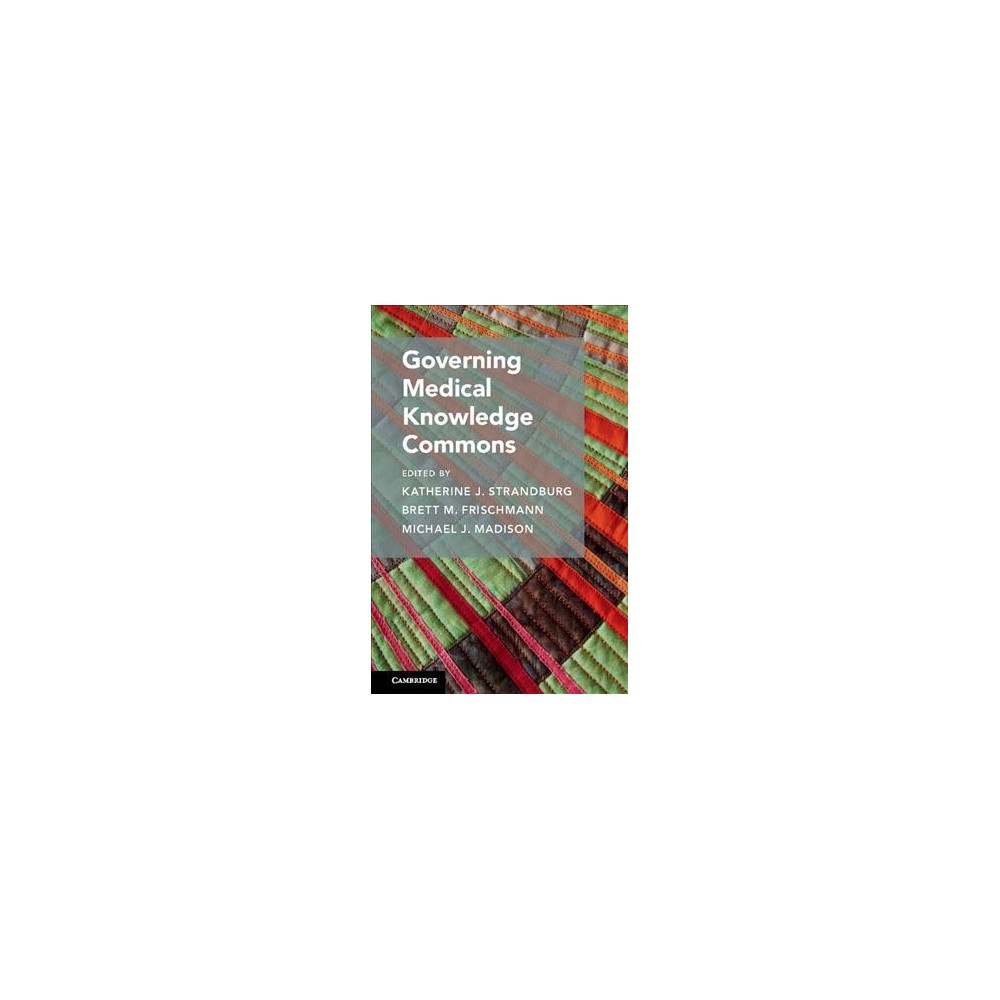 Governing Medical Knowledge Commons (Hardcover)