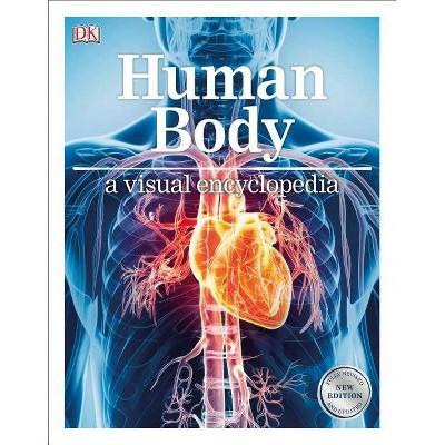 Human Body: A Visual Encyclopedia - (Paperback)