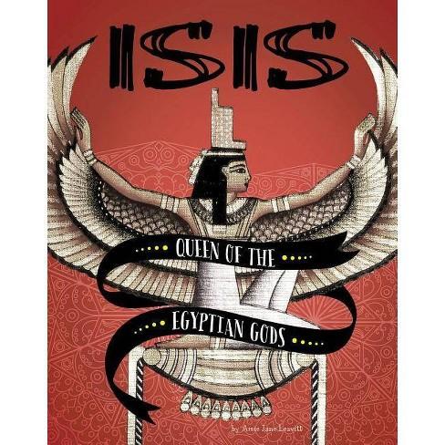 Isis - (Legendary Goddesses) by  Amie Jane Leavitt (Paperback) - image 1 of 1
