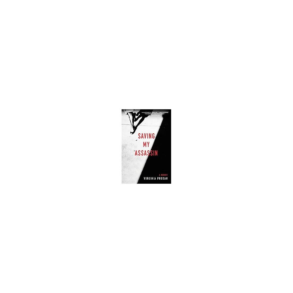 Saving My Assassin (Paperback) (Virginia Prodan)