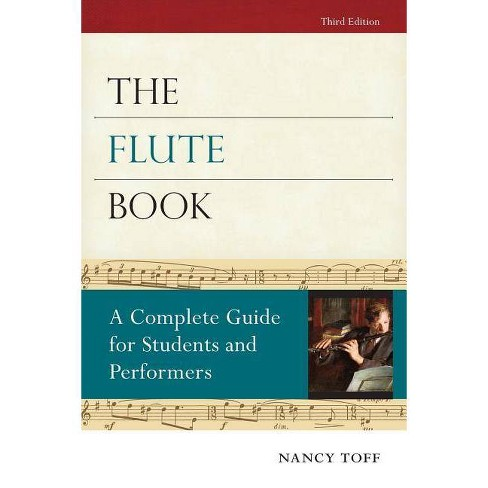 The Flute Book - (Oxford Musical Instrument) 3 Edition by  Nancy Toff (Paperback) - image 1 of 1