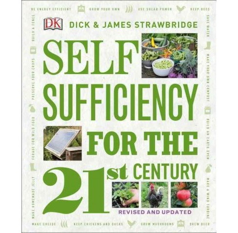 Self-Sufficiency for the 21st Century (Paperback) (Dick Strawbridge & James Strawbridge) - image 1 of 1