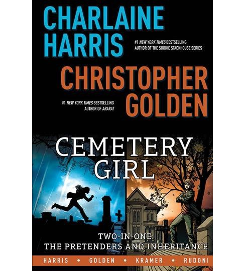 Cemetery Girl Omnibus 1 -  by Charlaine Harris & Christopher Golden (Paperback) - image 1 of 1