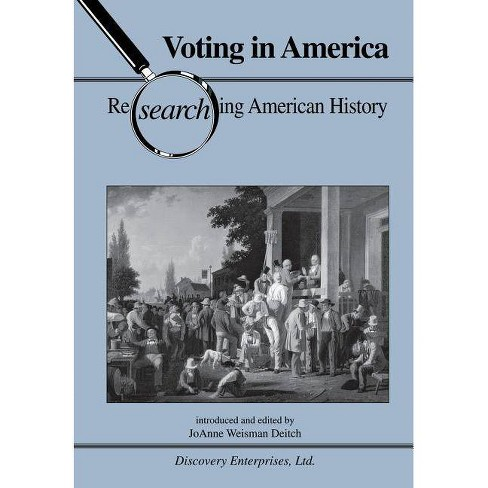 Voting in America - (Researching American History) (Paperback) - image 1 of 1