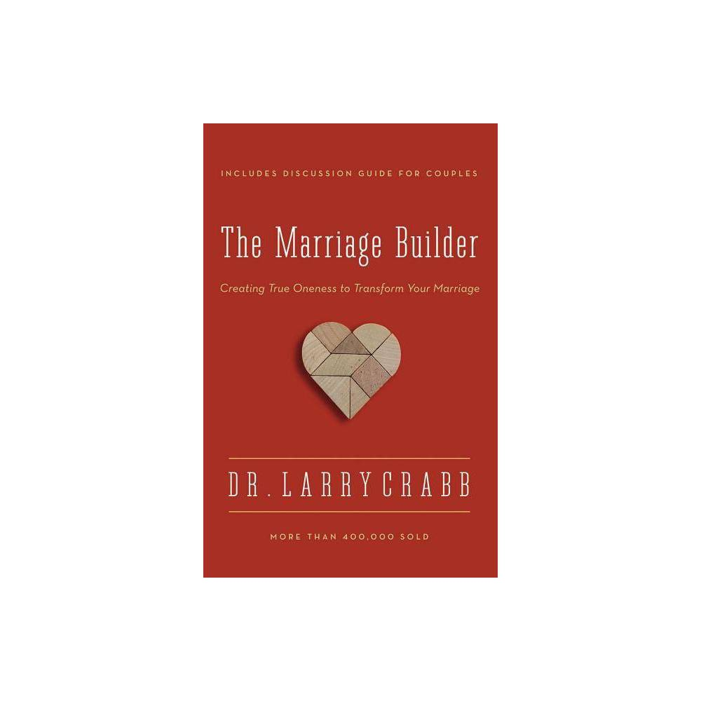 The Marriage Builder By Larry Crabb Paperback