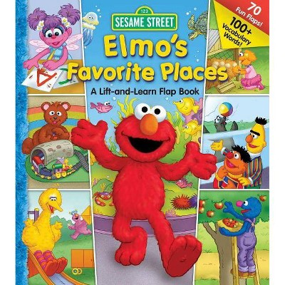 Sesame Street Elmo's Favorite Places - (Lift-The-Flap) by  Carol Monica (Hardcover)