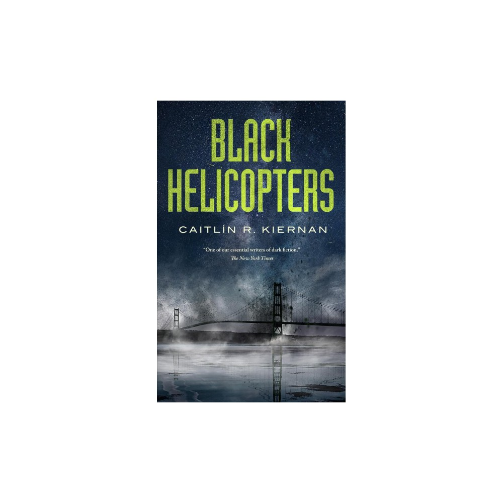 Black Helicopters - Exp Rev by Caitlin R. Kiernan (Paperback)