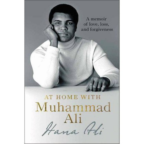 At Home with Muhammad Ali - by  Hana Ali (Hardcover) - image 1 of 1