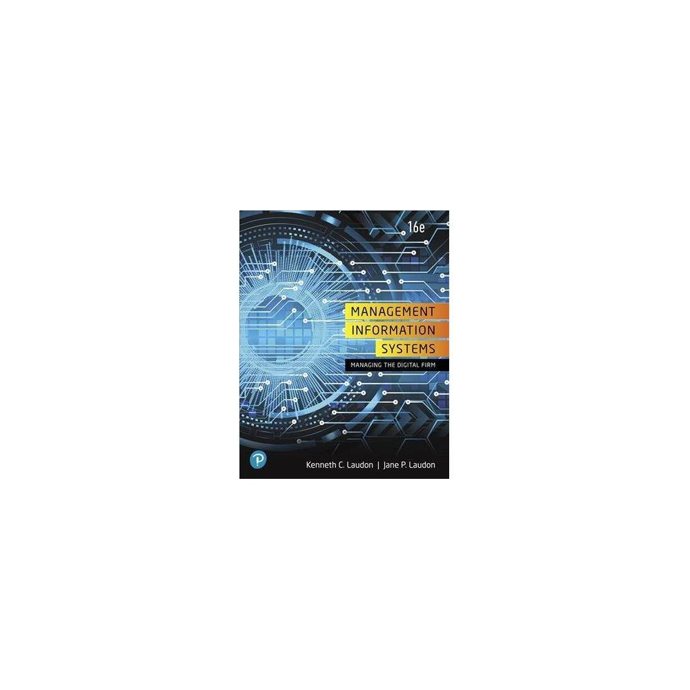 Management Information Systems + Mylab Mis With Pearson Etext Access Card - 16 (Mixed media product)