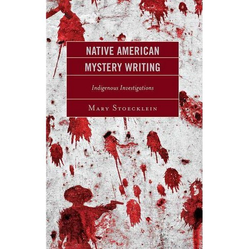 Native American Mystery Writing - by  Mary Stoecklein (Hardcover) - image 1 of 1