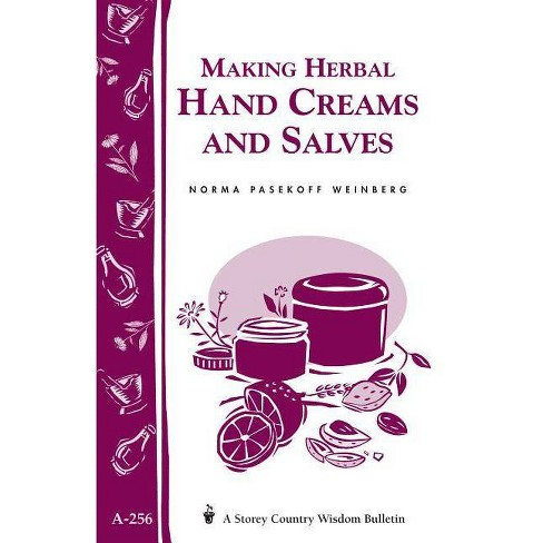 Making Herbal Hand Creams and Salves - (Storey Country Wisdom Bulletin) by  Norma Pasekoff Weinberg - image 1 of 1