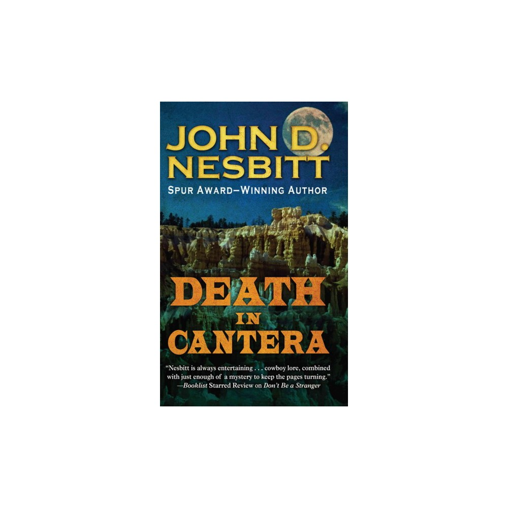 Death in Cantera (Hardcover) (John D. Nesbitt)