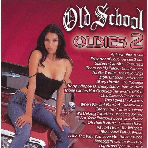 Various Artists; Various Artists - Old School: Oldies 2 (CD) - image 1 of 1